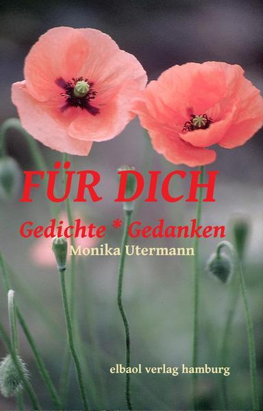 FÜR DICH - Gedichte * Gedanken - Coverbild