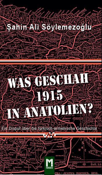 Was geschah 1915 in Anatolien? - Coverbild