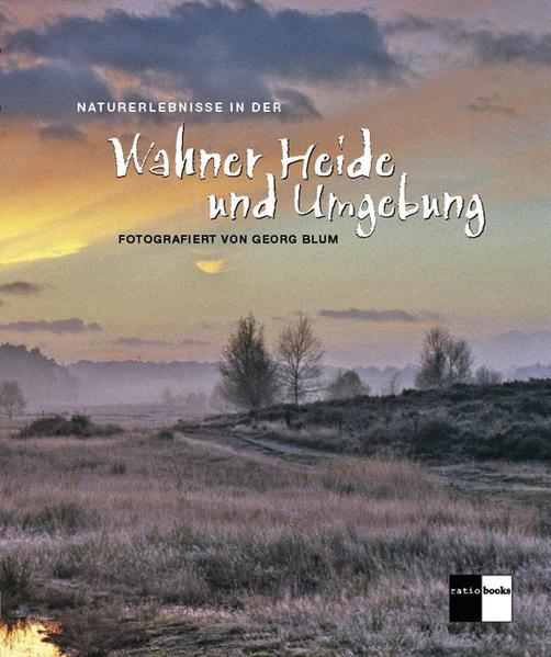 Naturerlebnisse in der Wahner Heide und Umgebung - Coverbild