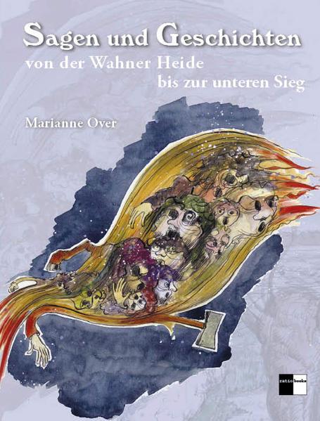 Sagen und Geschichten von der Wahner Heide bis zur unteren Sieg - Coverbild