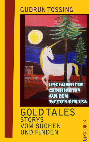 Gold Tales – Storys vom Suchen & Finden - Coverbild
