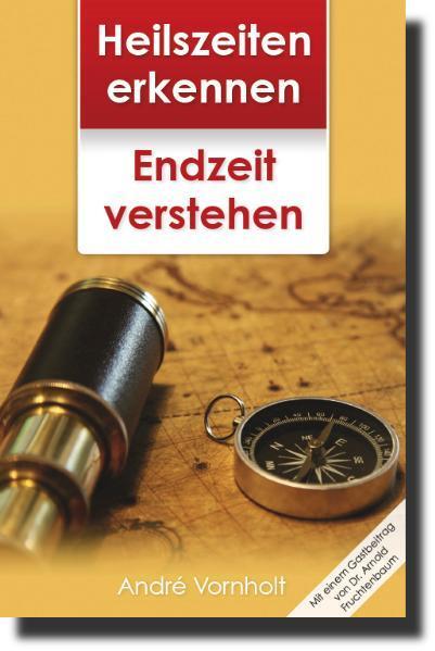 Heilszeiten erkennen - Endzeit verstehen - Coverbild