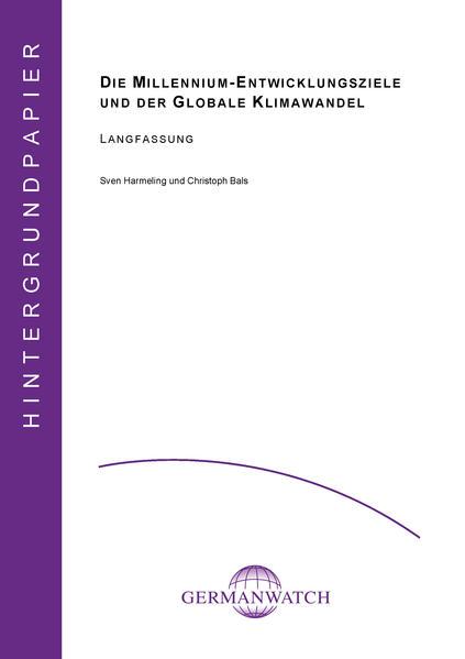 Die Millennium-Entwicklungsziele und der globale Klimawandel - Coverbild