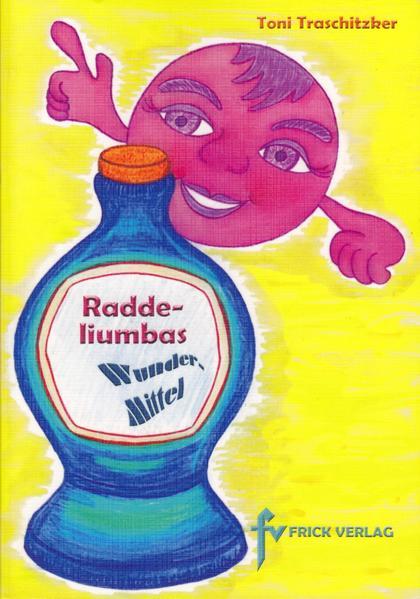 Raddeliumbas Wundermittel - Coverbild