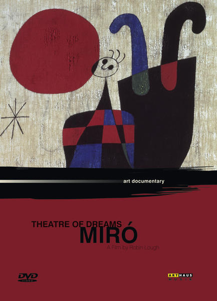 Joan Miró - Theatre of Dreams - Coverbild