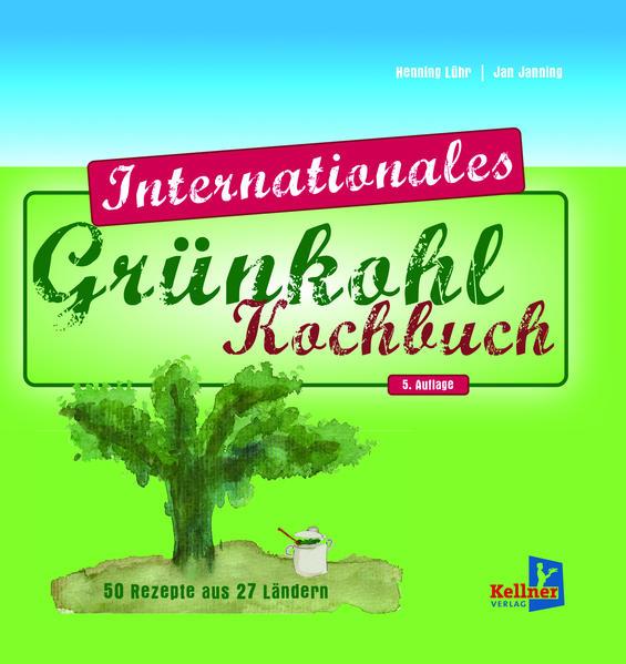 Das internationale Grünkohl-Kochbuch - Coverbild
