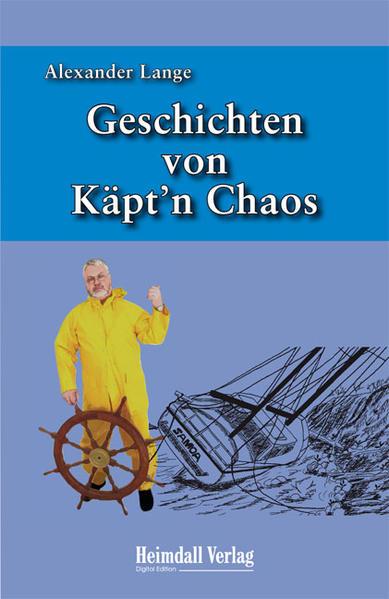 Geschichten von Käpt'n Chaos - Coverbild
