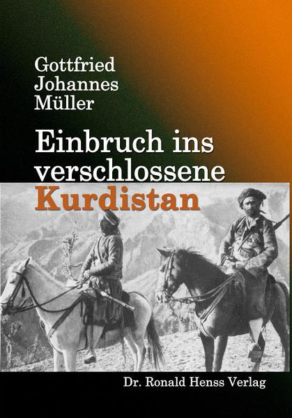 Einbruch ins verschlossene Kurdistan - Coverbild