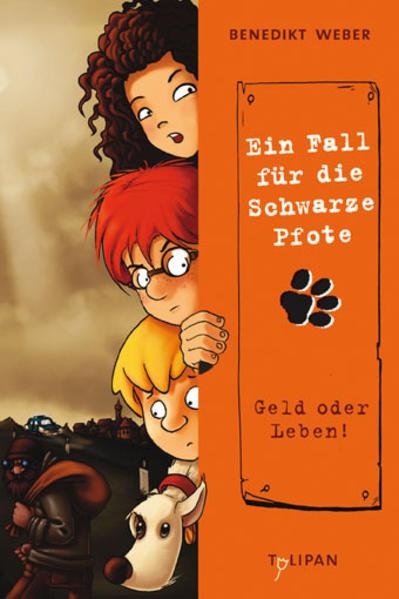 Kostenlose PDF Ein Fall für die Schwarze Pfote: Geld oder Leben!