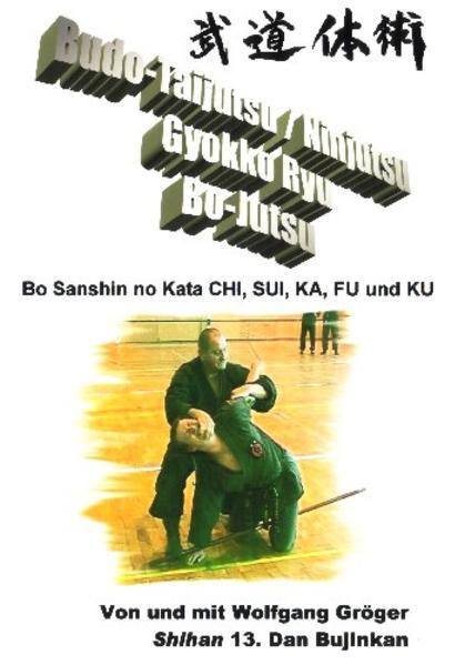 Budo-Taijutsu /Ninjutsu Gyokko Ryu Bo-Jutsu - Coverbild