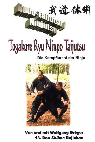 Budo-Taijutsu /Ninjutsu – Togakure Ryu Ninpo Taijutsu - Coverbild