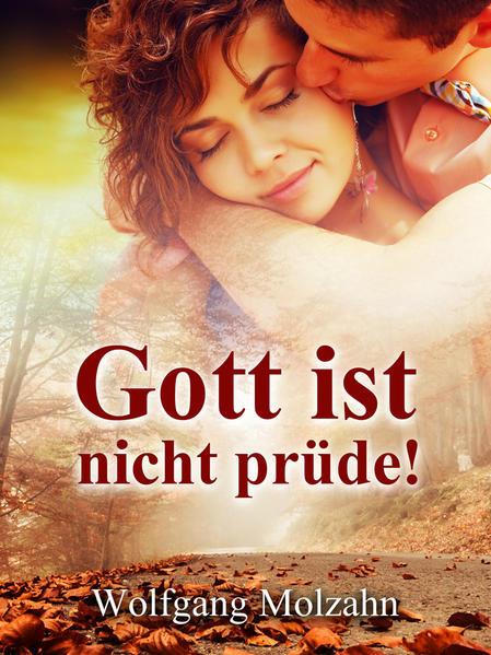Gott ist nicht prüde! - Coverbild