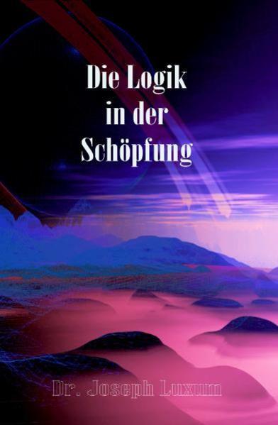 Die Logik in der Schöpfung - Coverbild
