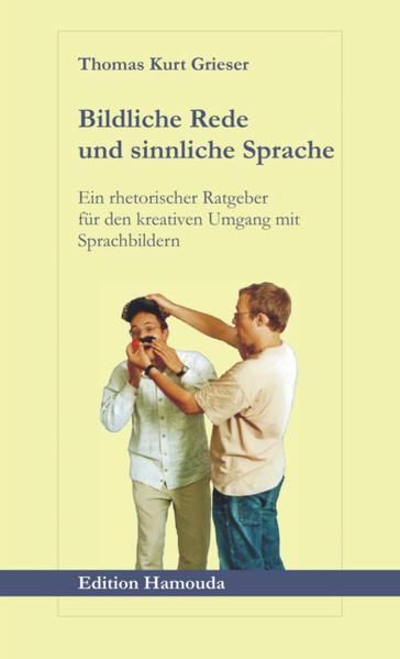 Bildliche Rede und sinnliche Sprache - Coverbild