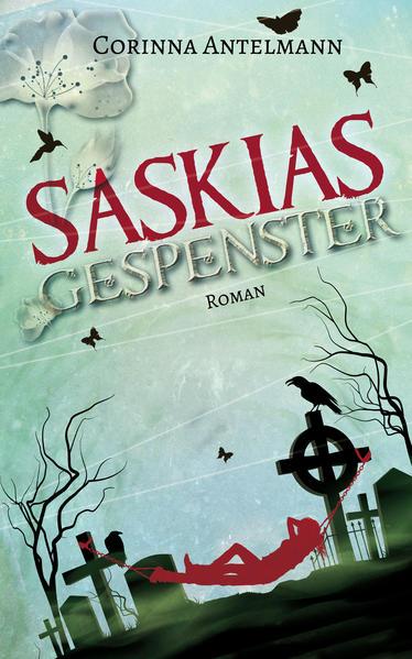 [ZeilenSprung] Saskias Gespenster von Corinna Antelmann