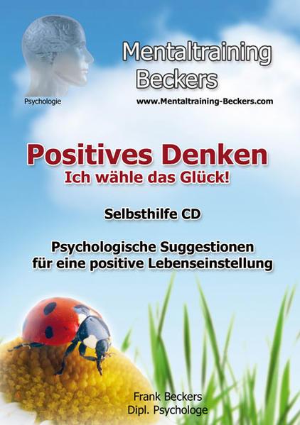 Positives Denken - Ich wähle das Glück! Epub Kostenloser Download