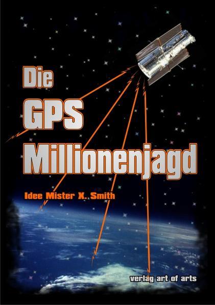 Die GPS Millionenjagd - Coverbild