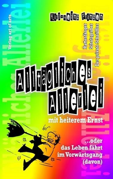 Alltägliches Allerlei mit heiterem Ernst - Coverbild