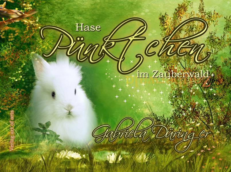 Hase Pünktchen im Zauberwald - Coverbild