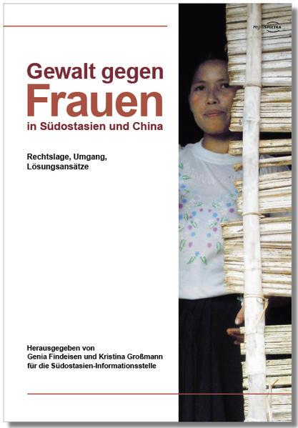 Gewalt gegen Frauen in Südostasien und China - Coverbild