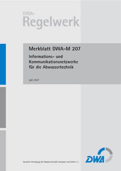 Merkblatt DWA-M 207 Informations- und Kommunikationsnetzwerke für die Abwassertechnik - Coverbild