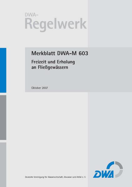 Merkblatt DWA-M 603 Freizeit und Erholung an Fließgewässern - Coverbild
