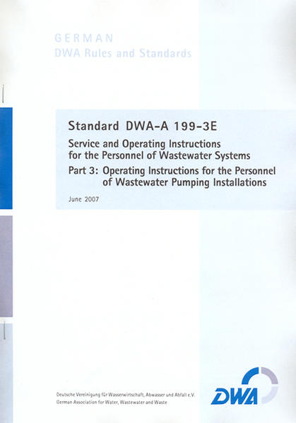 Standard DWA-A 199-3E Service and Operating Instructions for the Personnel of Wastewater Systems,  Part 3: Operating Instructions for the Personnel of Wastewater Pumping Installations - Coverbild