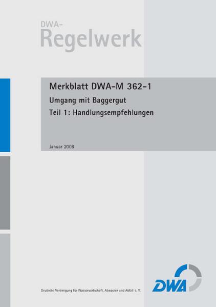 Merkblatt DWA-M 362-1 Umgang mit Baggergut Teil 1: Handlungsempfehlungen - Coverbild