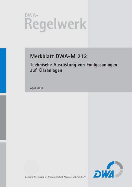 Merkblatt DWA-M 212 Technische Ausrüstung von Faulgasanlagen auf Kläranlagen - Coverbild