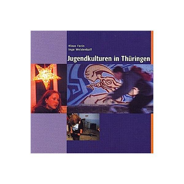 Jugendkulturen in Thüringen PDF Jetzt Herunterladen