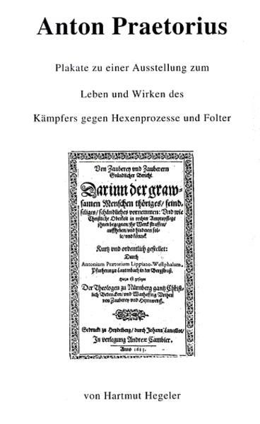 Anton Praetorius, Plakate einer Ausstellung, Leben und Wirken des Kämpfers gegen Hexenprozesse und Folter - Coverbild