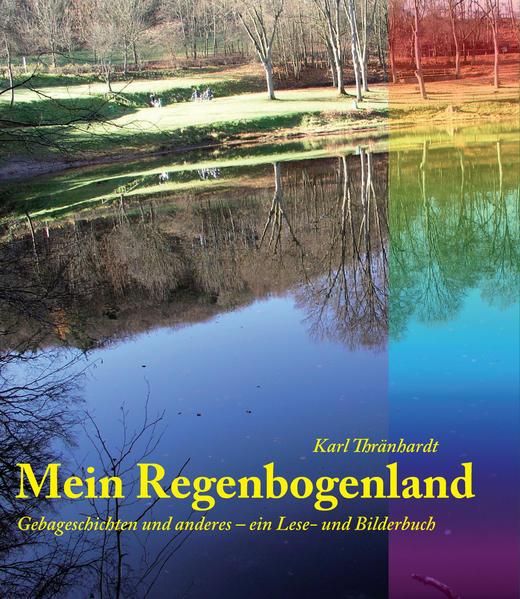 Kostenloser Download Mein Regenbogenland PDF