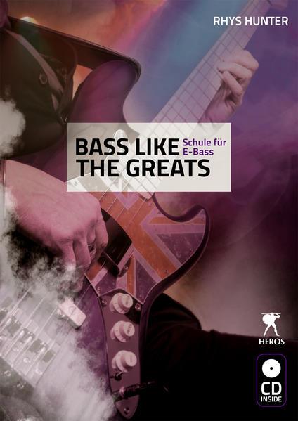 Bass like the Greats - Schule für E-Bass - Coverbild