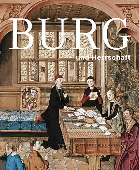Kostenloses Epub-Buch Burg und Herrschaft