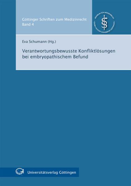 Verantwortungsbewusste Konfliktlösungen bei embryopathischem Befund - Coverbild