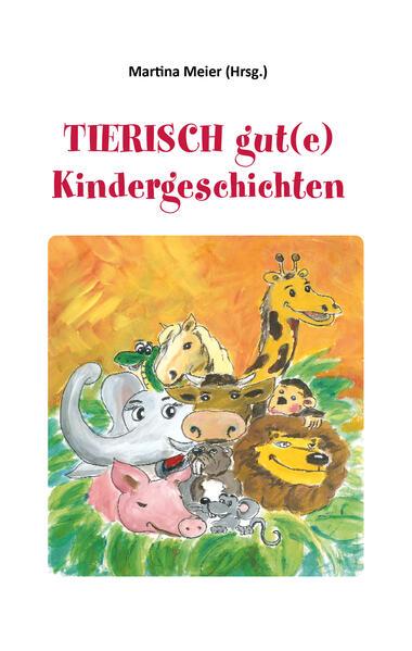 Tierisch gut(e) Kindergeschichten - Coverbild