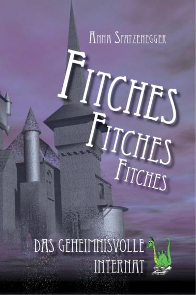 Fitches - Das geheimnisvolle Internat - Coverbild