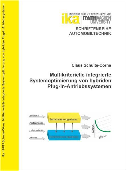 Multikriterielle integrierte Systemoptimierung von hybriden Plug-In-Antriebssystemen - Coverbild