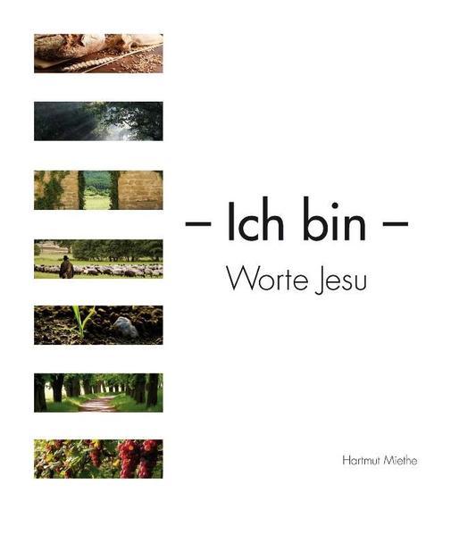 Ich bin - Worte Jesu - Coverbild