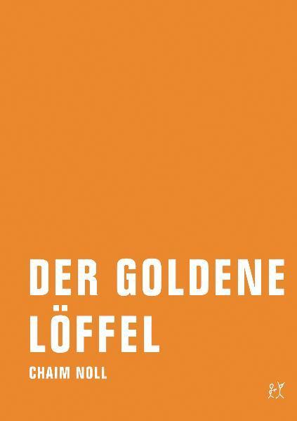 Der goldene Löffel - Coverbild