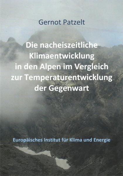 Die nacheiszeitliche Klimaentwicklung in den Alpen im Vergleich zur Temperaturentwicklung der Gegenwart - Coverbild