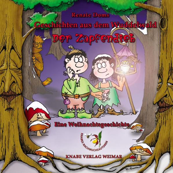 Geschichten aus dem Wuddelwald - Der Zapfendieb - Coverbild
