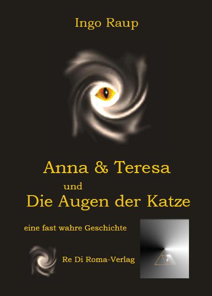 Anna und Teresa und Die Augen der Katze - Coverbild