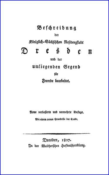 Beschreibung der Königlich-Sächsischen Residenzstadt Dresden und der umliegenden Gegend - Coverbild