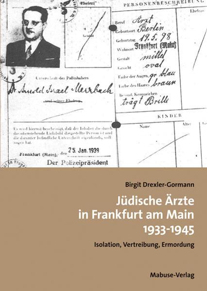 Jüdische Ärzte in Frankfurt am Main 1933-1945 - Coverbild