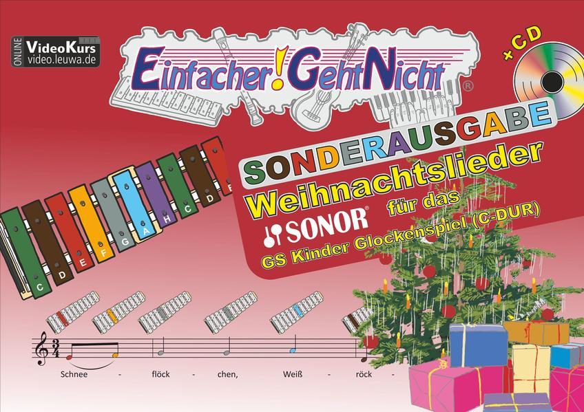 Einfacher!-Geht-Nicht: Weihnachtslieder für das SONOR GS Kinder Glockenspiel (C-DUR) mit CD - Coverbild
