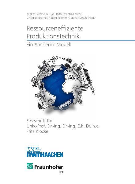 Ressourceneffiziente Produktionstechnik - Ein Aachener Modell - Coverbild