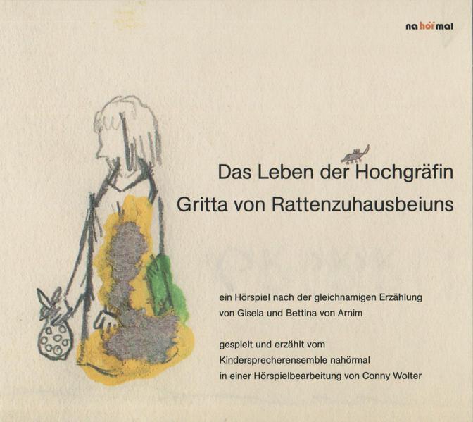 Das Leben der Hochgräfin Gritta von Rattenzuhausbeiuns - Coverbild