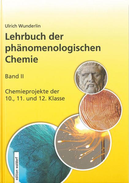 Lehrbuch der phänomenologischen Chemie, Band 2, Chemieprojekte der 10., 11. und 12. Klasse - Coverbild