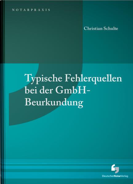 Typische Fehlerquellen bei der GmbH-Beurkundung - Coverbild